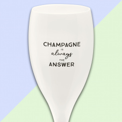 CHEERS NO. 1 CHAMPAGNE IS THE ANSWER Superglas 100ml mit Druck