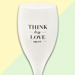 CHEERS NO. 1 THINK LESS LOVE MORE Superglas 100ml mit Druck